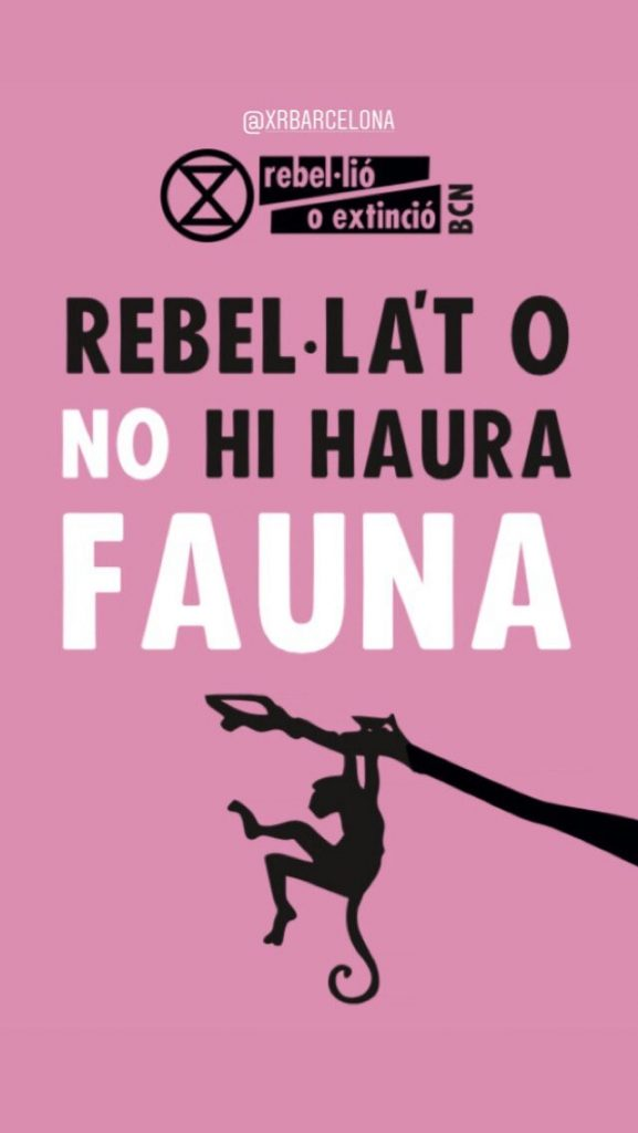 "Banner: ""Rebel or there will be no fauna"" (in Catalan)"