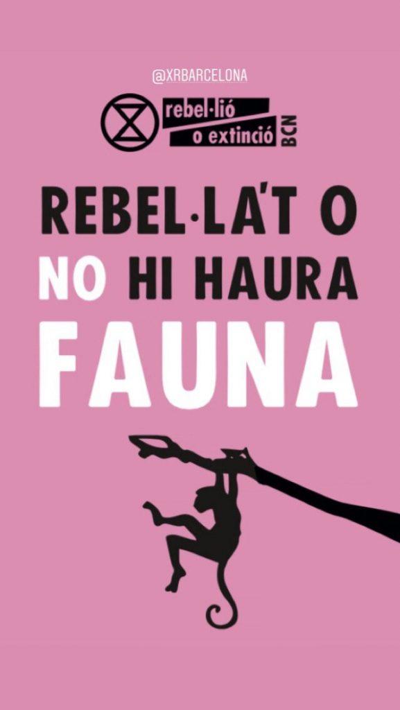 """Banner: """"Rebel·la't o no hi haurà fauna"""""""