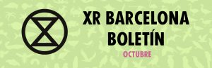 Banner: XR Barcelona - Boletín de octubre