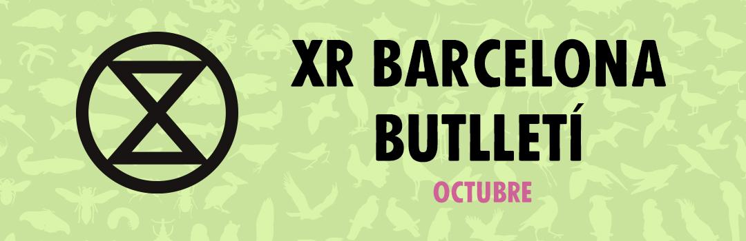Banner: XR Barcelona - Butlletí de Octubre