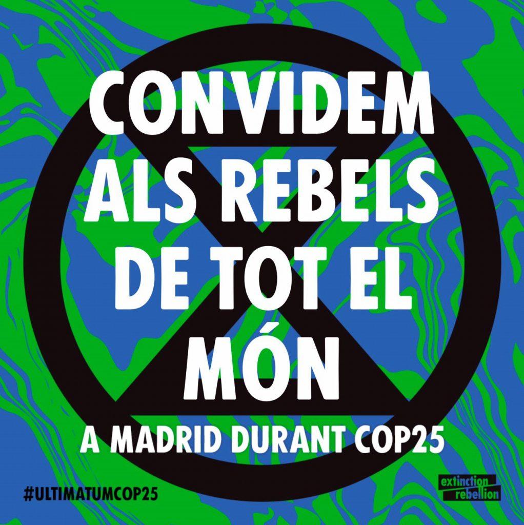 Cartel de l'esdeveniment: Convidem als rebels de tot el món a Madrid durant COP25. #ultimatumcop25