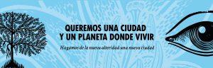 """Banner """"Hagamos de la nueva alteridad una nueva ciudad."""""""