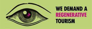 We demand a regenerative tourism