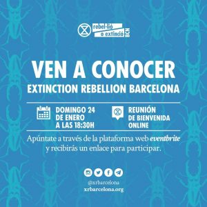 Ven a conocer Extinction Rebellion Barcelona