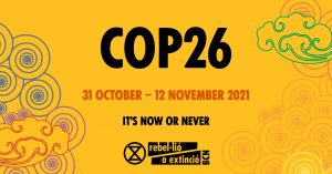 COP 26. 31st October to 12th November. It's now or never.